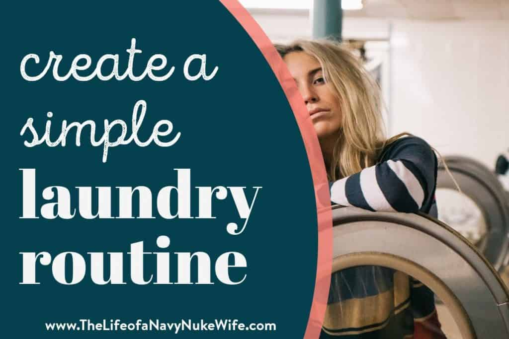 create a simple laundry routine
