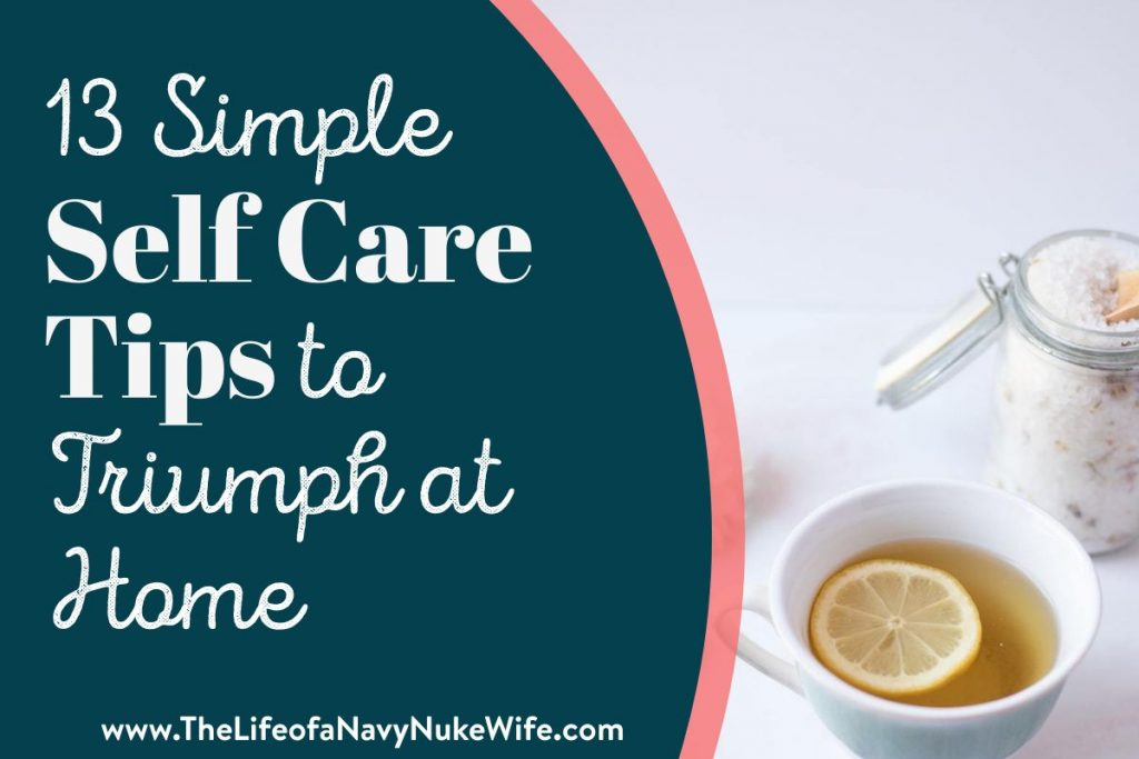Self Care Tips for Staying At Home