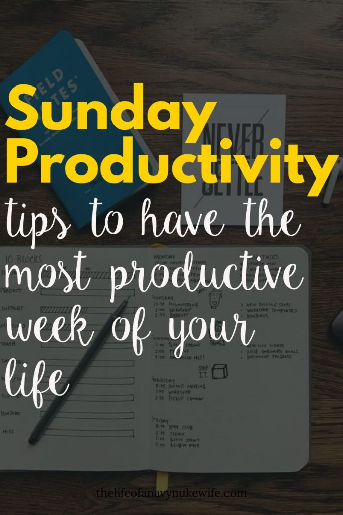 sunday productivity tips to have the most productive week of your life