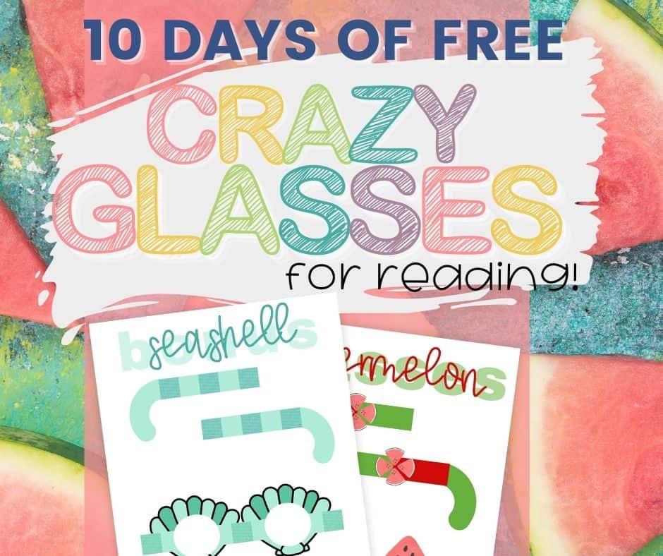 10 days of free, printable reading glasses for preschool