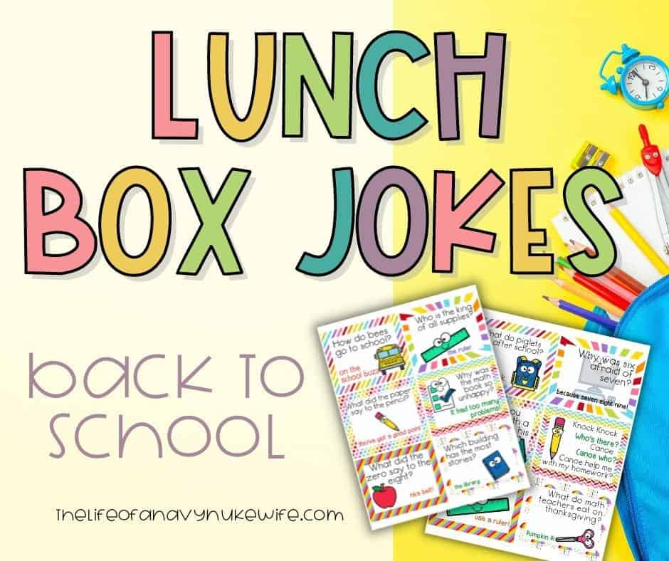 Lunch Box Jokes - Back to School Version